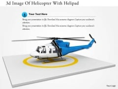 Stock Photo 3d Image Of Helicopter With Helipad PowerPoint Slide