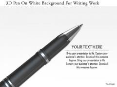 Stock Photo 3d Pen On White Background For Writing Work PowerPoint Slide
