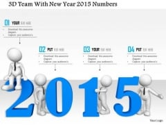 Stock Photo 3d Team With New Year 2015 Numbers PowerPoint Slide