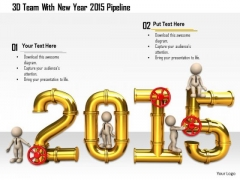 Stock Photo 3d Team With New Year 2015 Pipeline PowerPoint Slide