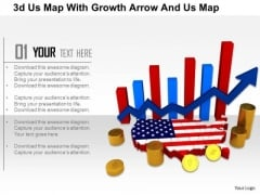 Stock Photo 3d Us Map With Growth Arrow And Us Map PowerPoint Slide