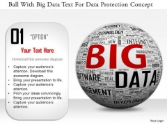 Stock Photo Ball With Big Data Text For Data Protection Concept PowerPoint Slide