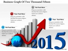 Stock Photo Business Graph Of Two Thousand Fifteen PowerPoint Slide
