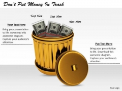 Stock Photo Business Strategy And Policy Dont Put Money Trash Images Graphics