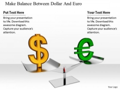 Stock Photo Business Strategy And Policy Make Balance Between Dollar Euro Pictures Images
