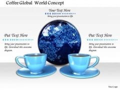 Stock Photo Coffee Cups With Globe PowerPoint Slide
