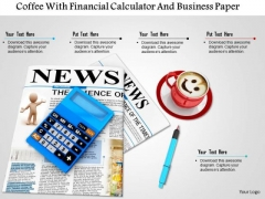 Stock Photo Coffee With Financial Calculator And Business Paper PowerPoint Slide