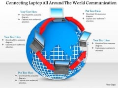 Stock Photo Connecting Laptop On Globe For Communication PowerPoint Slide