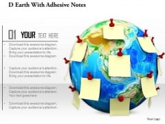 Stock Photo Earth Globe With Notes Pined On It For Globalization PowerPoint Slide