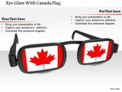 Stock Photo Eye Glass With Canada Flag PowerPoint Slide