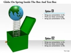 Stock Photo Globe On Spring Inside The Box And Text Box PowerPoint Slide