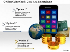 Stock Photo Golden Coins Credit Card And Smartphone PowerPoint Slide