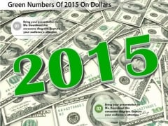 Stock Photo Green Numbers Of 2015 On Dollars PowerPoint Slide