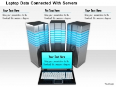 Stock Photo Laptop Data Connected With Servers Image Graphics For PowerPoint Slide
