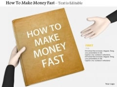 Stock Photo Learn How To Make Money Fast PowerPoint Slide