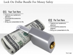 Stock Photo Lock On Dollar Bundle For Money Safety PowerPoint Slide