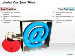 Stock Photo Locked Out Your Mail PowerPoint Template
