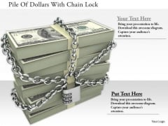 Stock Photo Pile Of Dollars With Chain Lock PowerPoint Slide