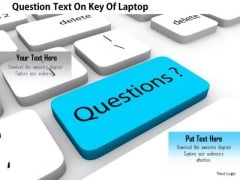 Stock Photo Question Text On Key Of Laptop PowerPoint Slide