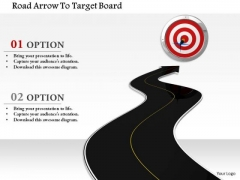 Stock Photo Road Arrow To Target Board PowerPoint Slide