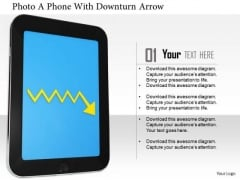Stock Photo Smart Phone With Downturn Arrow At Display PowerPoint Slide