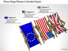 Stock Photo Three Flags Theme Colorful Chairs PowerPoint Slide