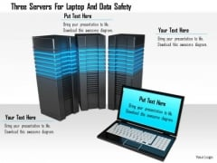 Stock Photo Three Servers For Laptop And Data Safety Image Graphics For PowerPoint Slide
