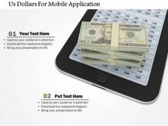 Stock Photo Us Dollars For Mobile Application PowerPoint Slide