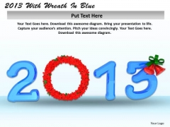 Stock Photo Year 2013 With Flower Wreath PowerPoint Slide