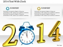 Stock Photo Year 2014 Text With Alarm Clock PowerPoint Slide