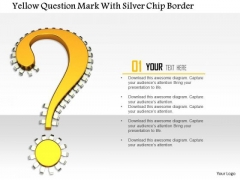 Stock Photo Yellow Question Mark With Silver Chip Border PowerPoint Slide PowerPoint Slide