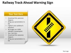 Strategy PowerPoint Template Railway Track Ahead Warning Sign Ppt Slides