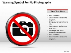 Strategy PowerPoint Template Warning Symbol For No Photography Ppt Templates