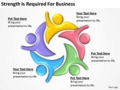 Strength Is Required For Business Ppt Sample Plan PowerPoint Slides