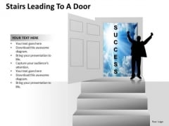Success Stairs Leading To A Door PowerPoint Slides And Ppt Diagram Templates
