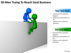 Successful Business Men 3d Trying To Reach Goal PowerPoint Theme Slides