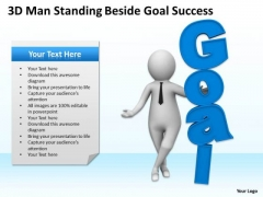 Successful Business People 3d Man Standing Beside Goal PowerPoint Slides
