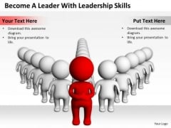 Successful Business People Become A Leader With Leadership Skills PowerPoint Templates