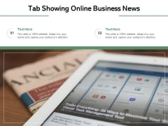 Tab Showing Online Business News Ppt PowerPoint Presentation Infographic Template Maker PDF