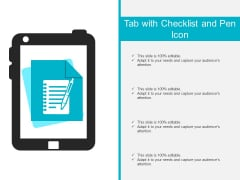 Tab With Checklist And Pen Icon Ppt PowerPoint Presentation Outline Graphics Design