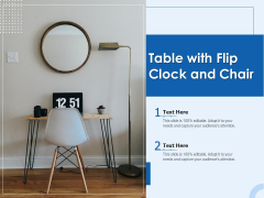 Table With Flip Clock And Chair Ppt PowerPoint Presentation Gallery Backgrounds PDF