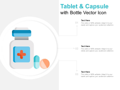 Tablet And Capsule With Bottle Vector Icon Ppt PowerPoint Presentation Gallery Elements
