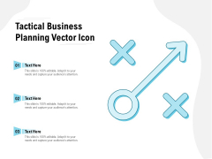 Tactical Business Planning Vector Icon Ppt PowerPoint Presentation Visual Aids Diagrams
