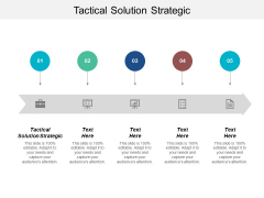 Tactical Solution Strategic Ppt PowerPoint Presentation Infographics Brochure Cpb