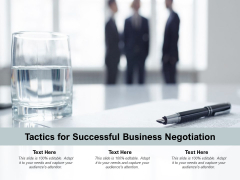 Tactics For Successful Business Negotiation Ppt PowerPoint Presentation Gallery Influencers