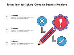 Tactics Icon For Solving Complex Business Problems Ppt PowerPoint Presentation File Introduction PDF
