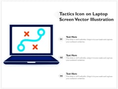 Tactics Icon On Laptop Screen Vector Illustration Ppt PowerPoint Presentation Outline Graphic Tips PDF