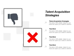 Talent Acquisition Strategies Ppt PowerPoint Presentation Layouts Background Designs Cpb