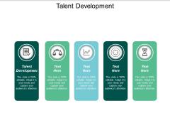 Talent Development Ppt PowerPoint Presentation Model Portrait Cpb