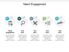 Talent Engagement Ppt PowerPoint Presentation Ideas Aids